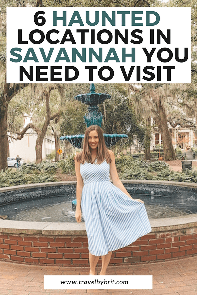 6 Haunted Savannah Places You Ned to Visit - Travel by Brit